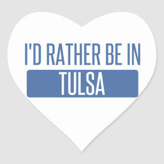 I'd rather be in Tulsa Heart Sticker