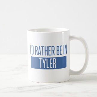 I'd rather be in Tyler Coffee Mug