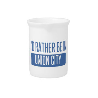 I'd rather be in Union City CA Drink Pitchers