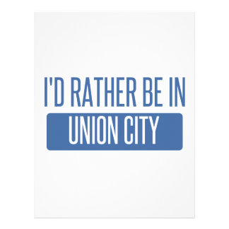 I'd rather be in Union City CA Letterhead
