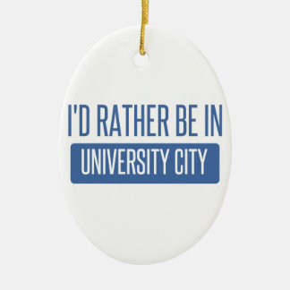 I'd rather be in University City Ceramic Oval Ornament