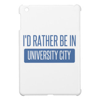 I'd rather be in University City iPad Mini Cover