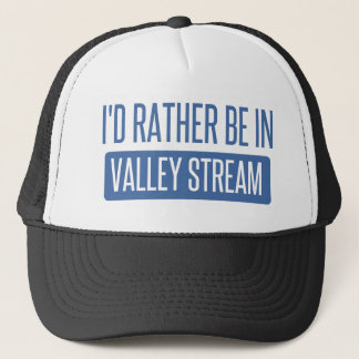 I'd rather be in Valley Stream Trucker Hat