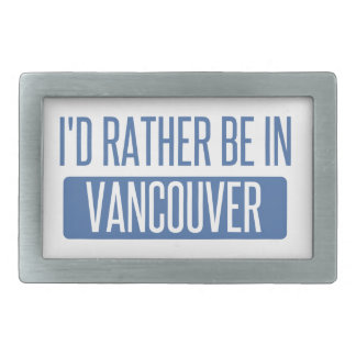 I'd rather be in Vancouver Belt Buckles