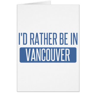 Vancouver Cards Vancouver Greeting Cards Vancouver Greetings