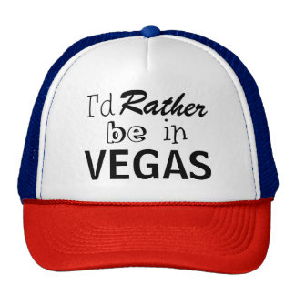 I'd Rather Be In Vegas Trucker's Hat Customize