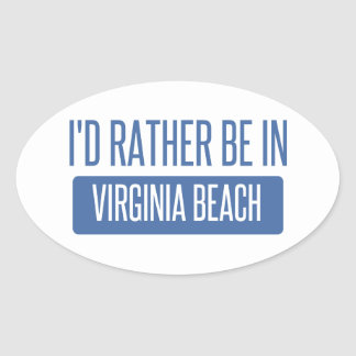 I'd rather be in Virginia Beach Oval Sticker