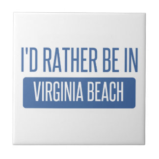 I'd rather be in Virginia Beach Tile