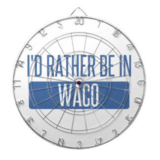 I'd rather be in Waco Dartboard