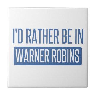 I'd rather be in Warner Robins Tile