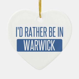 I'd rather be in Warwick Ceramic Ornament