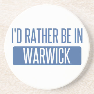 I'd rather be in Warwick Coaster