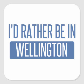 I'd rather be in Wellington Square Sticker