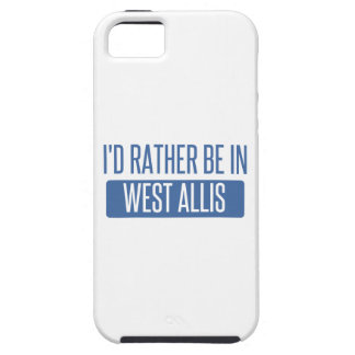 I'd rather be in West Allis iPhone 5 Cases