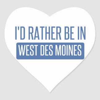 I'd rather be in West Des Moines Heart Sticker