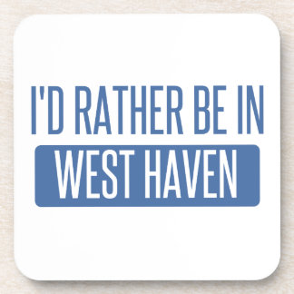 I'd rather be in West Haven Coaster
