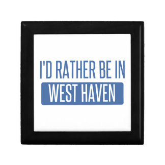 I'd rather be in West Haven Trinket Boxes
