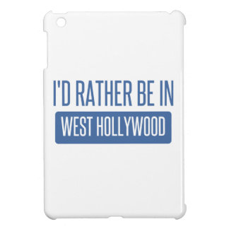 I'd rather be in West Hollywood iPad Mini Case