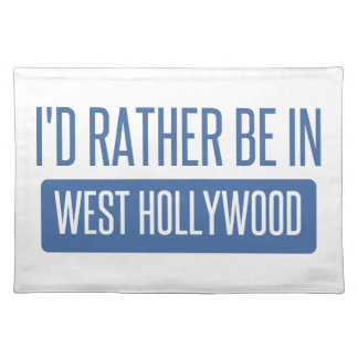 I'd rather be in West Hollywood Placemat