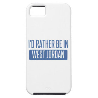 I'd rather be in West Jordan Case For The iPhone 5