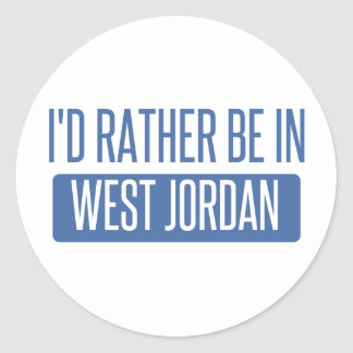 I'd rather be in West Jordan Classic Round Sticker