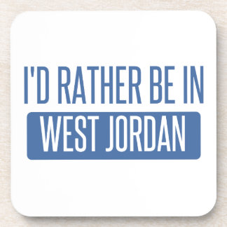 I'd rather be in West Jordan Drink Coaster