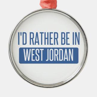 I'd rather be in West Jordan Metal Ornament