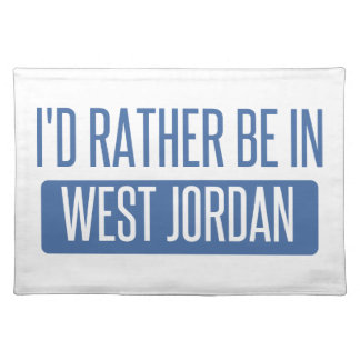 I'd rather be in West Jordan Placemat