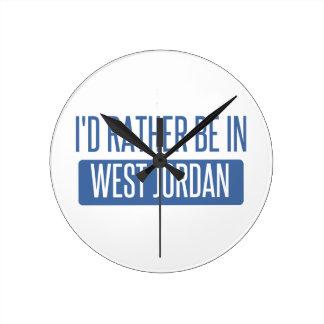 I'd rather be in West Jordan Round Clock