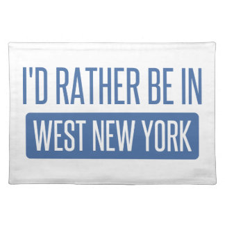 I'd rather be in West New York Placemat