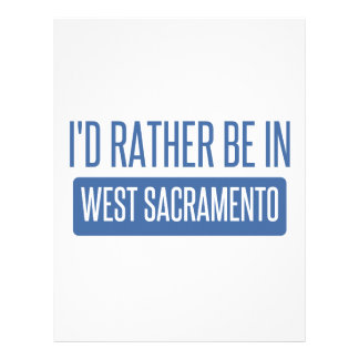 I'd rather be in West Sacramento Letterhead