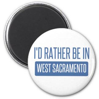 I'd rather be in West Sacramento Magnet