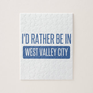 I'd rather be in West Valley City Jigsaw Puzzle
