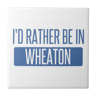 I'd rather be in Wheaton Tile