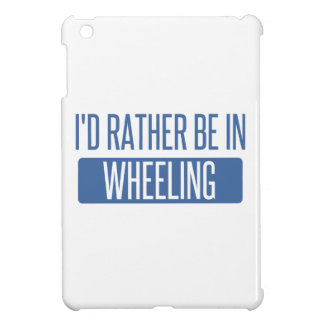 I'd rather be in Wheeling iPad Mini Cover