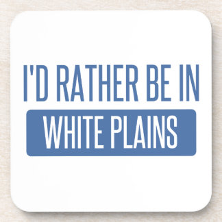 I'd rather be in White Plains Coaster