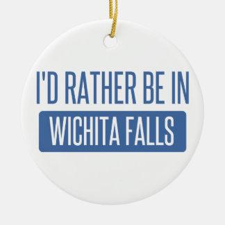 I'd rather be in Wichita Falls Ceramic Ornament