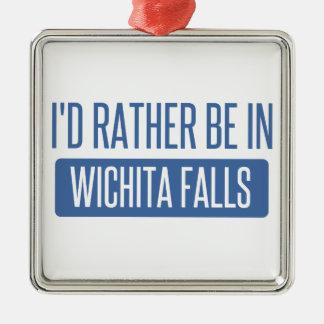 I'd rather be in Wichita Falls Metal Ornament