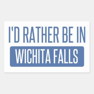 I'd rather be in Wichita Falls Sticker