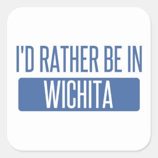 I'd rather be in Wichita Square Sticker