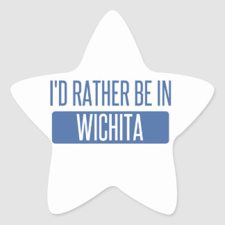 I'd rather be in Wichita Star Sticker