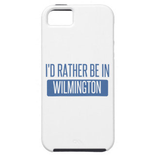 I'd rather be in Wilmington DE iPhone 5 Cover