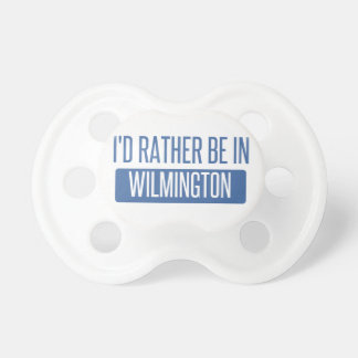 I'd rather be in Wilmington DE Pacifier