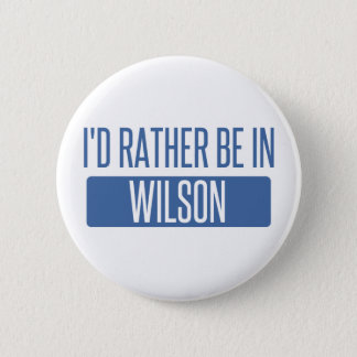 I'd rather be in Wilson 2 Inch Round Button