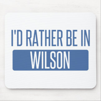 I'd rather be in Wilson Mouse Pad