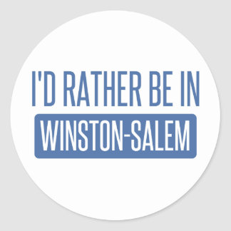 I'd rather be in Winston-Salem Classic Round Sticker
