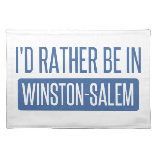 I'd rather be in Winston-Salem Placemat
