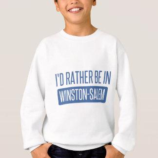 I'd rather be in Winston-Salem Sweatshirt