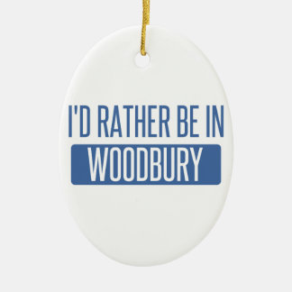 I'd rather be in Woodbury Ceramic Oval Ornament