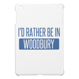I'd rather be in Woodbury iPad Mini Cover